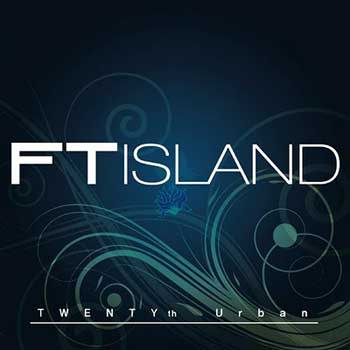 ftisland-twentythurban